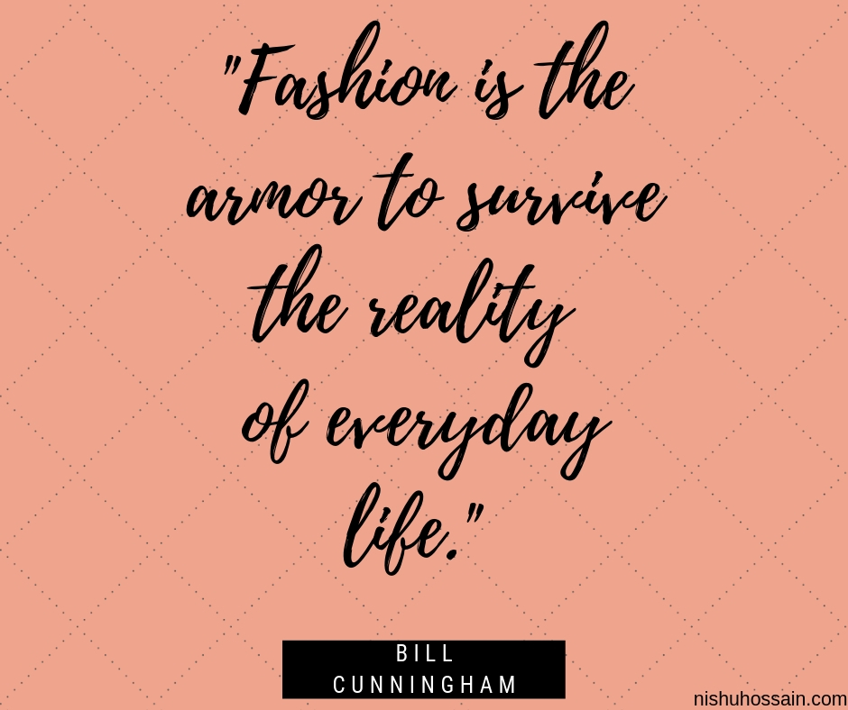 NishuHossain| The 100 Greatest Fashion Quotes of All Time